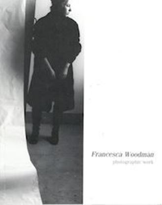 Francesca Woodman: Photographic Work