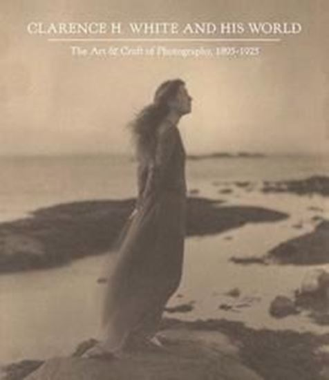Picture of Clarence H. White and His World