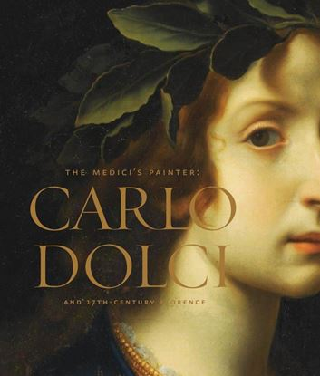 Picture of Carlo Dolci: The Medici's Painter and 17th-Century Florence