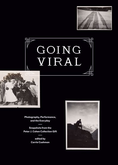 Picture of Going Viral: Photography, Performance and the Everyday